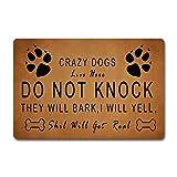The Front Door Mats Crazy Dogs Live Here - Felpudo con patas para perros, 40 x 60 cm