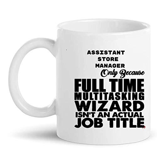 Best Assistant Store Manager Gift Cup Taza de 11 oz Boss Leader Management Regalos divertidos Tazas Tazas Camiseta Regalo para compañeros de trabajo Hombres Mujeres
