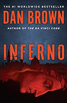 [Dan Brown]のInferno: A Novel (Robert Langdon Book 4) (English Edition)