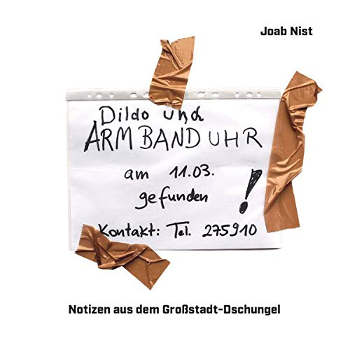 Notes of Berlin. Das Buch.: Notizen aus dem Großstadt-Dschungel: Ein Buch von Notes of Berlin.
