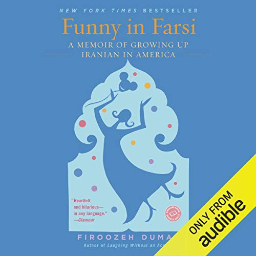 Funny in Farsi Audiobook By Firoozeh Dumas cover art