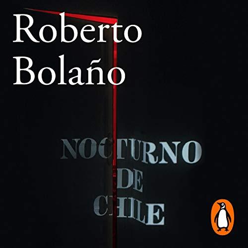 Couverture de Nocturno de Chile [By Night in Chile]