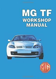 MG TF Workshop Manual: RCL0493(2)ENG/ RCL0057ENG/ RCL0124/ RCL0495(2)ENG