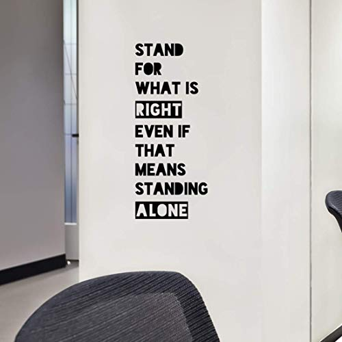 Stand For What Is Right Even If That Means Standing Alone, Motivational Classroom Decor, Inspiring Quotes For Teachers, School Wall Decals, 10' X 23' Black