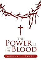 The Power is in the Blood
