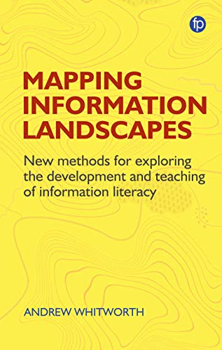 Information, Mapping and Power: New Methods for Exploring the Development and Teaching of Information Literacy Education and Mapping