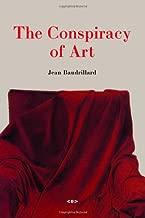 Best the conspiracy of art baudrillard Reviews