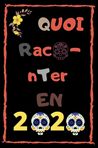QUOI RACONTER AGENDA: new year 2020 (French Edition)