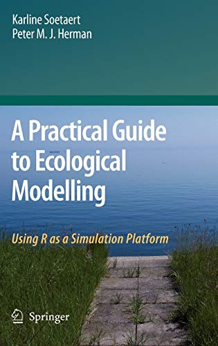 A Practical Guide to Ecological Modelling: Using R as a Simulation Platformの詳細を見る