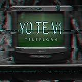 Yo Te Vi