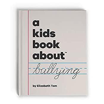 Hardcover A Kids Book About Bullying Book