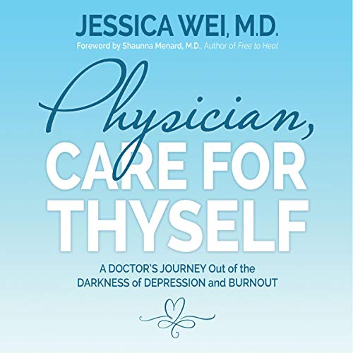 Physician, Care for Thyself cover art
