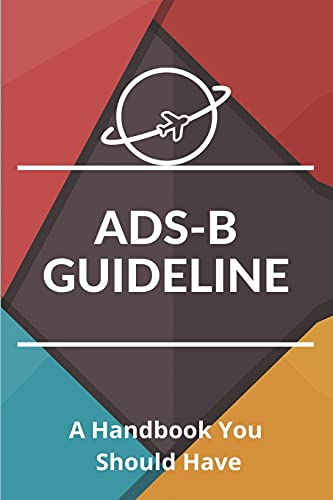 ADS-B Guideline: A Handbook You Should Have: Ads B Transponder