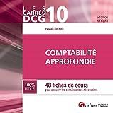 Comptabilité approfondie DCG 10 - 48 fiches de cours pour acquérir les connaissances nécessaires