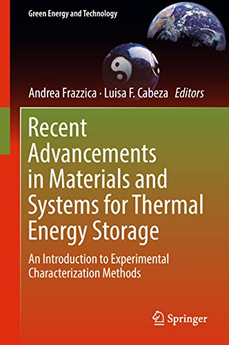 Recent Advancements in Materials and Systems for Thermal Energy Storage: An Introduction to Experime