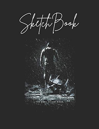 SketchBook: Batman Dark Knight Rises Bane Rain Poster Theme Marble Size Blank Sketch Book Journal Composition Blank Pages Rule UnLined for Student ... of 8.5x11 for Drawing Sketching Doodling