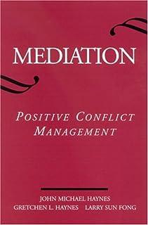 Mediation: Positive Conflict Management