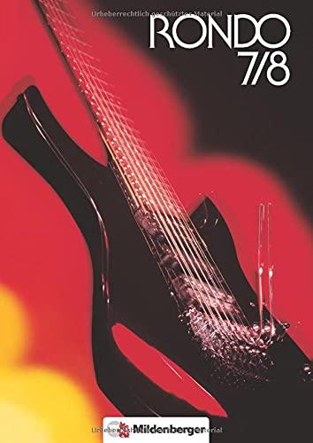 RONDO. Musiklehrgang für die Sekundarstufe I: Rondo, Musiklehrgang für weiterführende Schulen, Schülerbuch, Doppelband: Ein Musikwerk für die Sekundarstufe. 7. und 8. Schuljahr