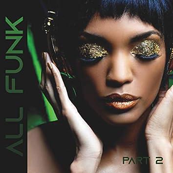 All Funk, Pt. 2