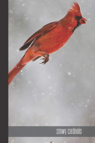 snowy cardinalis: small lined Cardinal Bird Notebook / Travel Journal to write in (6'' x 9'') 120 pages