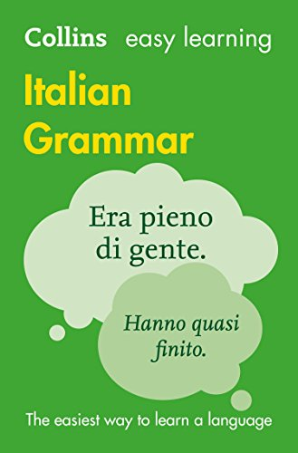 Easy Learning Italian Grammar: Trusted support for learning (Collins Easy Learning) (English Edition)