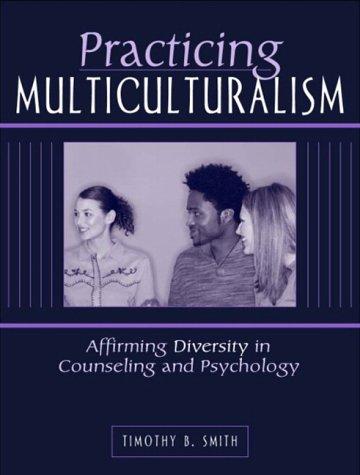 Practicing Multiculturalism: Affirming Diversity in...