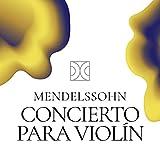 Concierto para Violín Mendelssohn