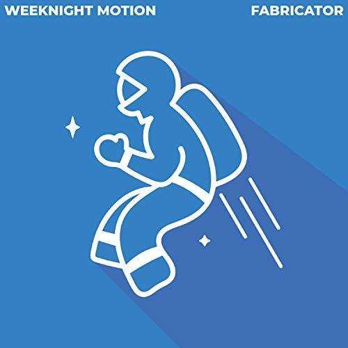 Weeknight Motion