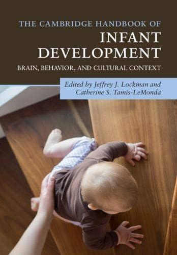The Cambridge Handbook of Infant Development Brain Behavior and Cultural Context Cambridge Handbooks product image