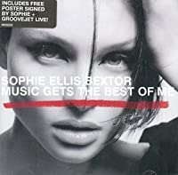 Music Gets the Best of 2 by Sophie Ellis Bextor (2002-10-22)