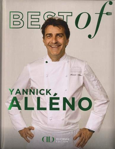 Best of Yannick Alleno (French Edition)