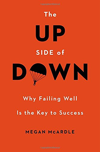 Image of The Up Side of Down: Why Failing Well Is the Key to Success