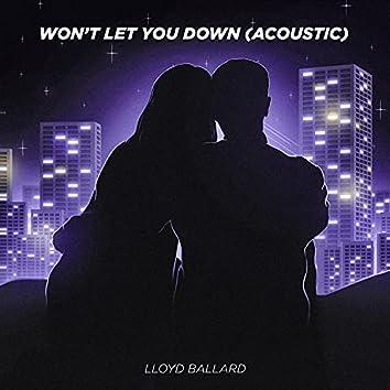 Won't Let You Down (Acoustic)