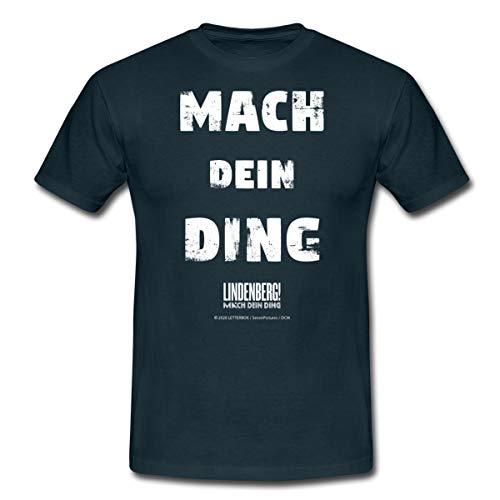 Lindenberg! Mach Dein Ding! Spruch Männer T-Shirt, 4XL, Navy