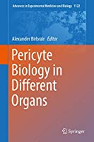 Pericyte Biology in Different Organs (Advances in Experimental Medicine and Biology)