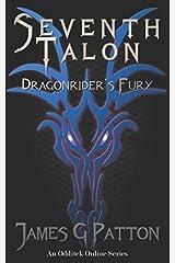 Seventh Talon I: Dragonrider's Fury Paperback