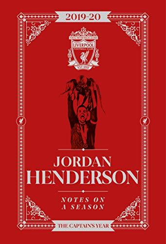 Jordan Henderson: Notes On A Season - Liverpool FC