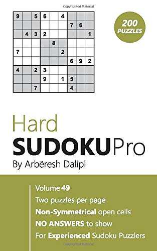 Hard Sudoku Pro: Book for Experienced Puzzlers (200 puzzles) Vol. 49