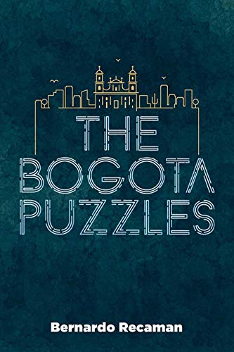 The Bogotá Puzzles (English Edition)