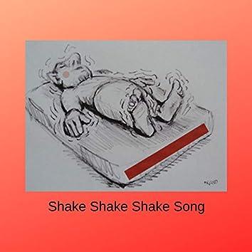 Shake Shake Shake Song