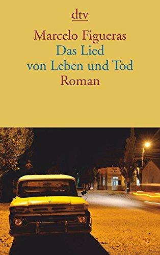 Das Lied von Leben und Tod: Roman
