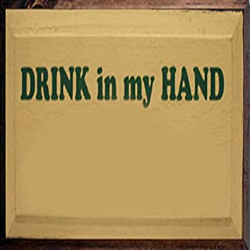 Drink in My Hand - Single