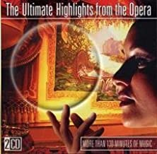 Ultimate Highlights From the Opera