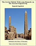 The Aswân Obelisk With some Remarks on the Ancient Engineering (English Edition)