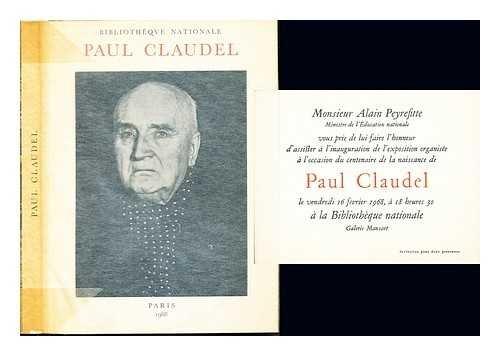 Paul Claudel, (1868-1955) / préface de Pierre-Henri Simon; catalogue par Marie-Clotilde Hubert ; avant-propos par Étienne Dennery
