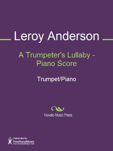 A Trumpeter's Lullaby - Piano Score (English Edition)