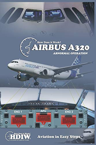 AIRBUS A320: Abnormal Operation
