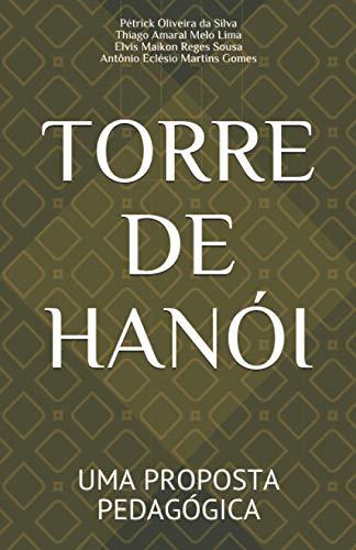 TORRE DE HANÓI: UMA PROPOSTA PEDAGÓGICA