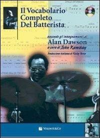 Il vocabolario completo del batterista. Con CD Audio