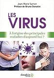 Les virus - A l'origine des principales maladies d'aujourd'hui